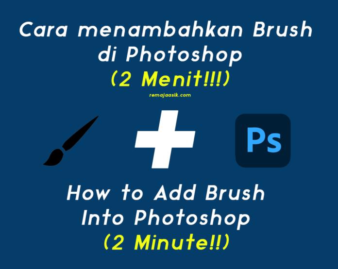 cara mudah menambahkan brush di photoshop dengan cepat